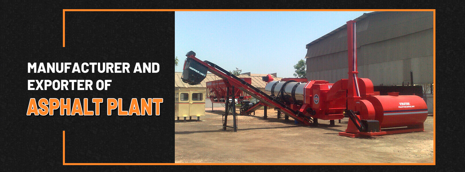 Manufacturer and Exporter of Asphalt plant in Idonesia, Slovenia, Uzbekistan, Lithuania